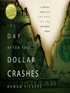 damon vickers the day after the dollar crashes